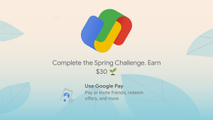 Google Pay Gives an Extra 11 days to Earn free $30